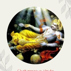 Chaturmasya Sankalpa-Samaarpana Mantras