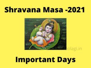 Sharavana Masa Important Days